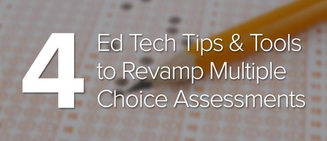 4-ed-tech-tips-revamp-multiple-choice