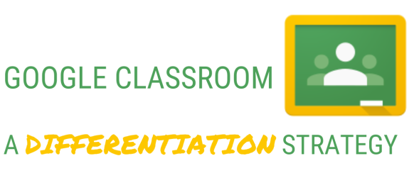 google-classroom-a-differentiation-strategy-7