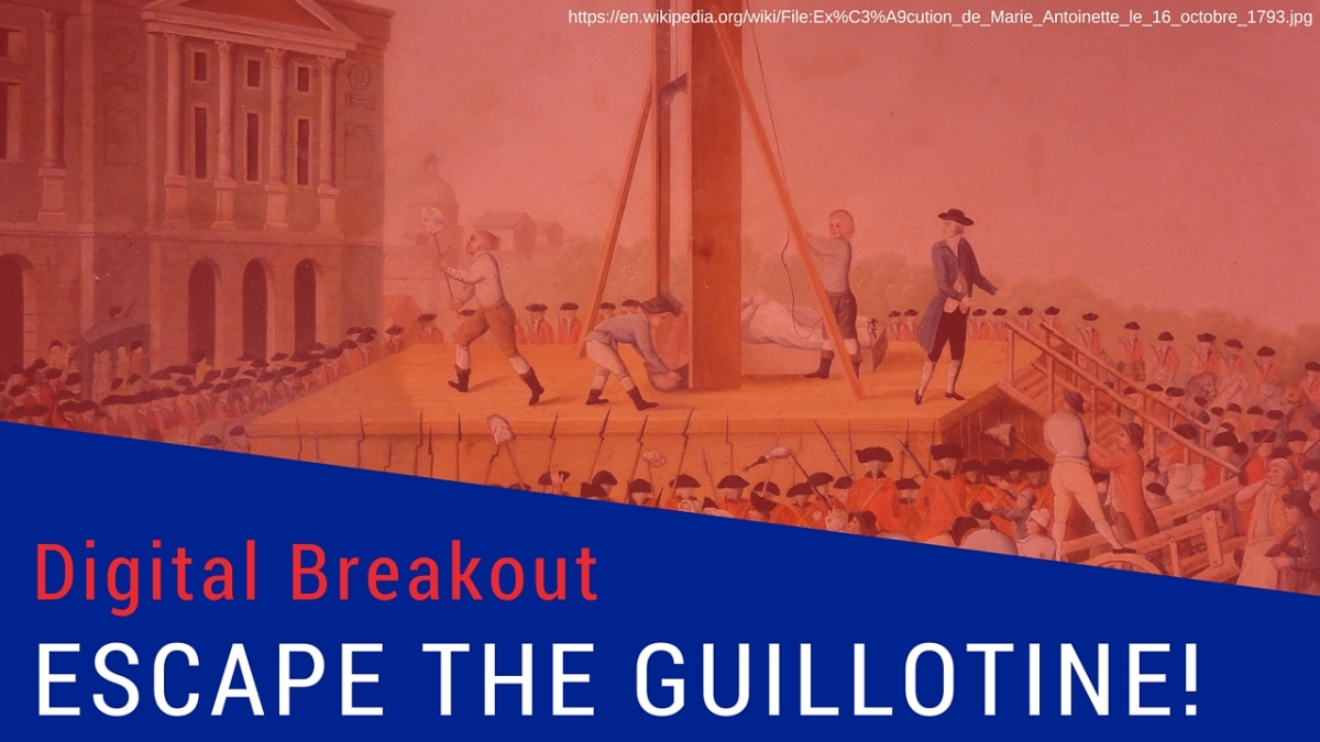 Escape the Guillotine Digital Breakout
