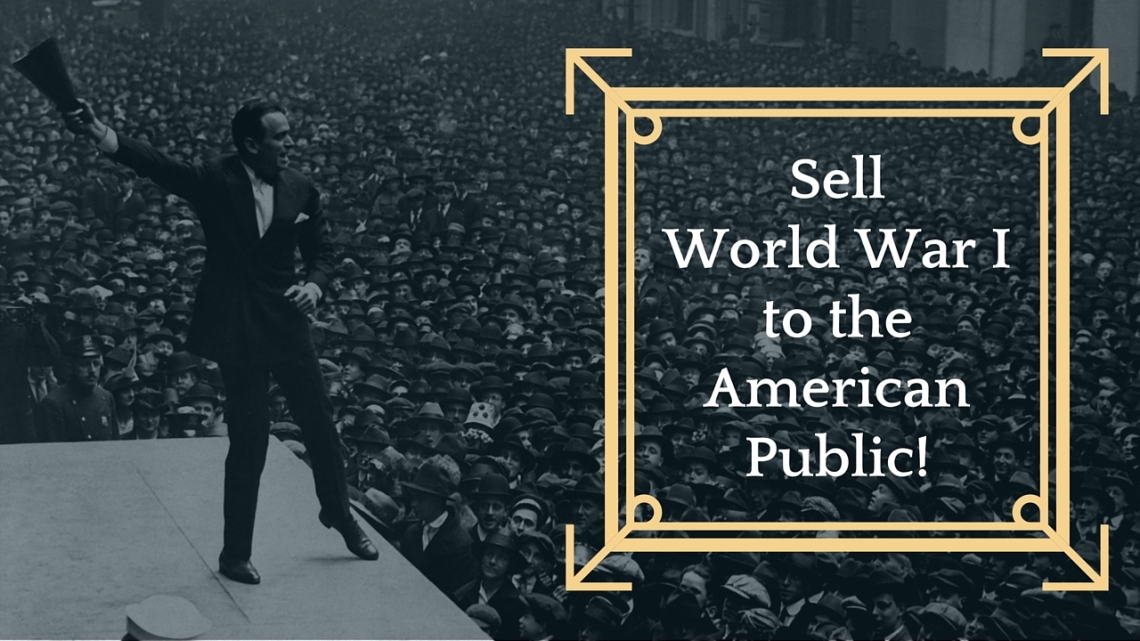Sell World War I to the American Public