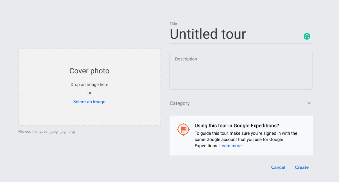"Screen capture of the Tour Creator creation screen. It includes the message, ""Using this tour in Google Expeditions?  To guide this tour, make sure you're signed in with the same Google account that you use for Google Expeditions."""