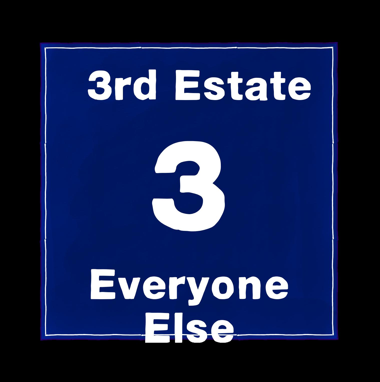 3: 3rd Estate
