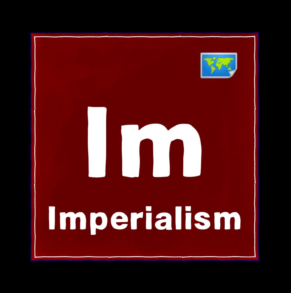Im - Imperialism