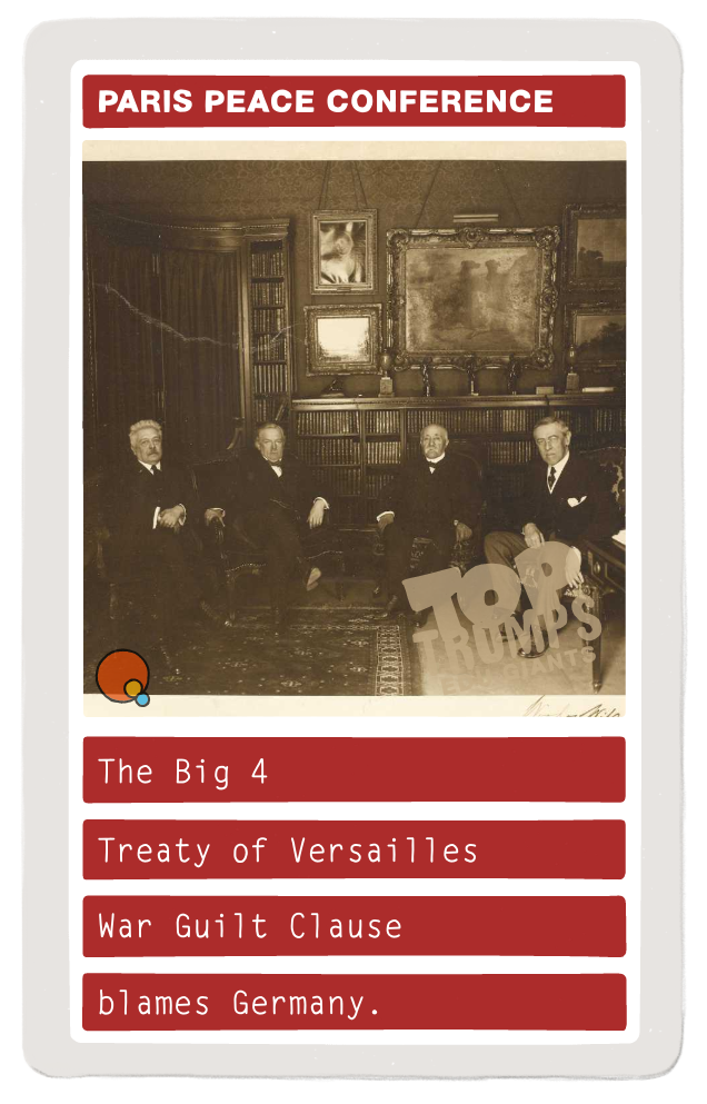 The Big 4 Treaty of Versailles War Guilt Cause blames Germany.