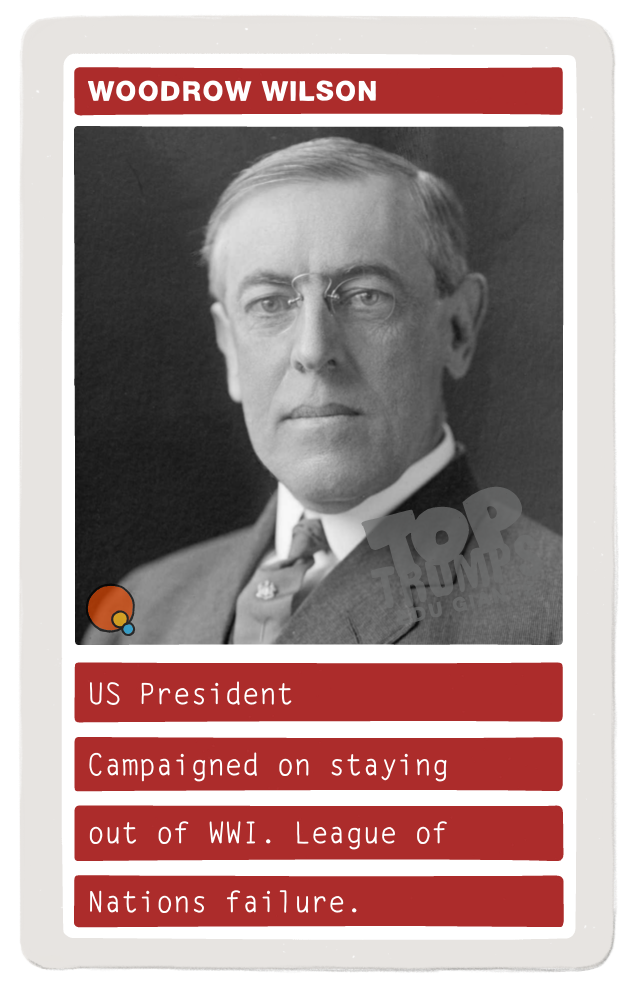 US President - Campaign on staying out of World War I. League of Nations failure.