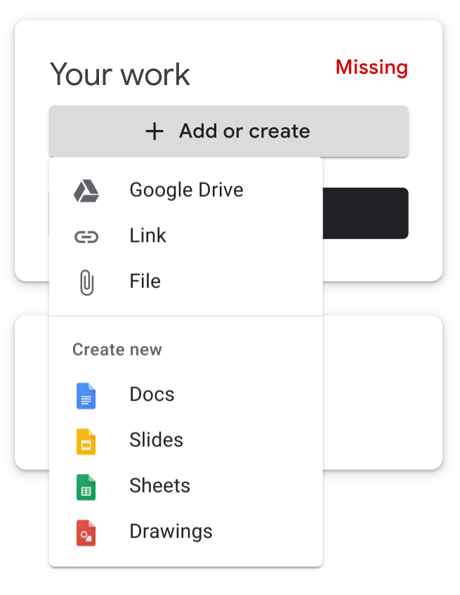 Students see this + Add or create  button in every Google Classroom assignment. It allows students to add a Google Drive file, web link, or uploaded file to the assignment. Students can also use the button to create a new Google Doc, slideshow, Google Sheet, or Google Drawing.